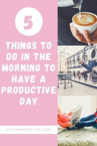 5 things to do in the morning to have a productive day